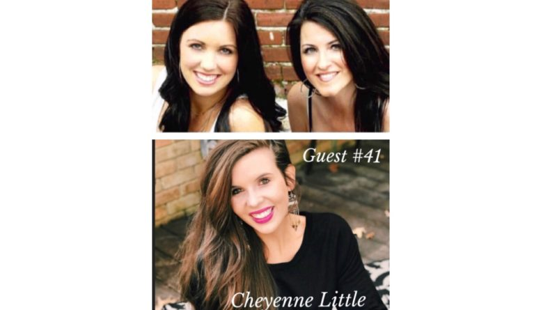 Special Guest #41- Cheyenne Little