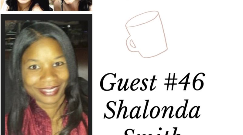 Special Guest #46- Shalonda Smith