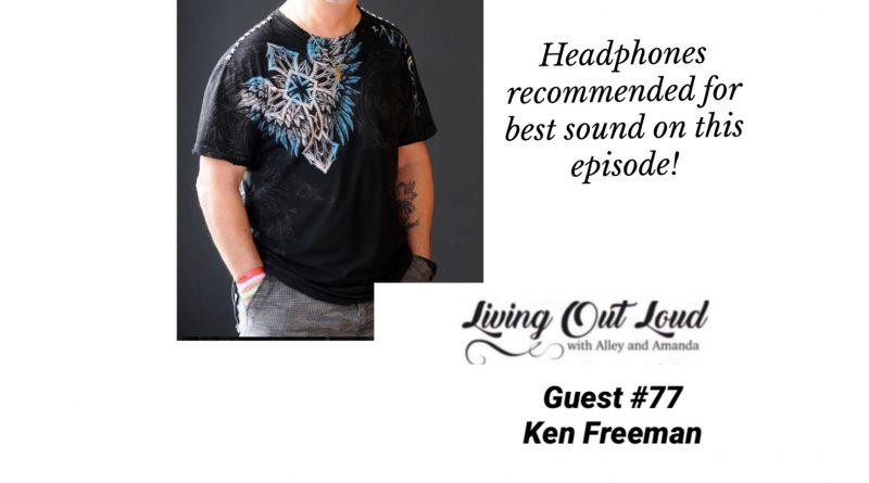 Special Guest #77- Ken Freeman
